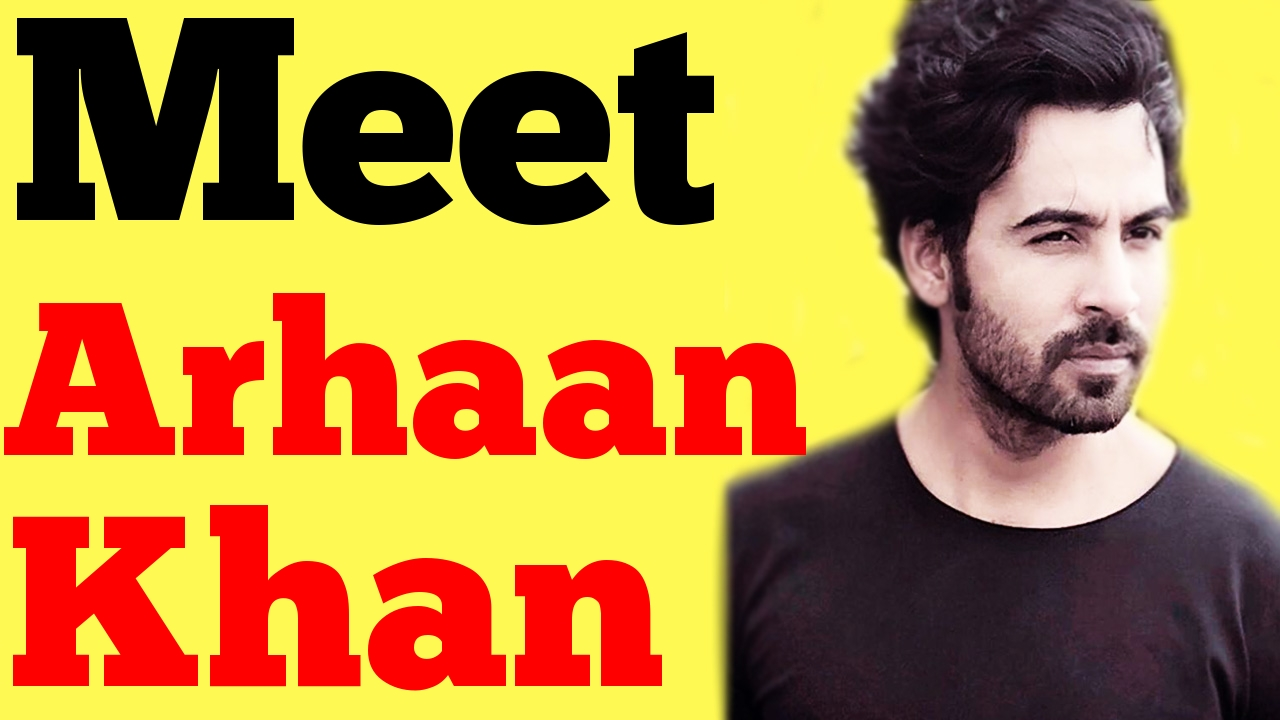 Arhaan khan