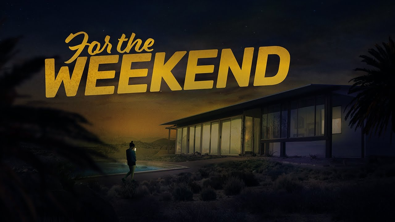 For the Weekend (2020) Cast