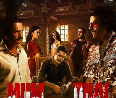 Mum Bhai web series