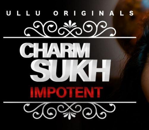 Charmsukh Impotent