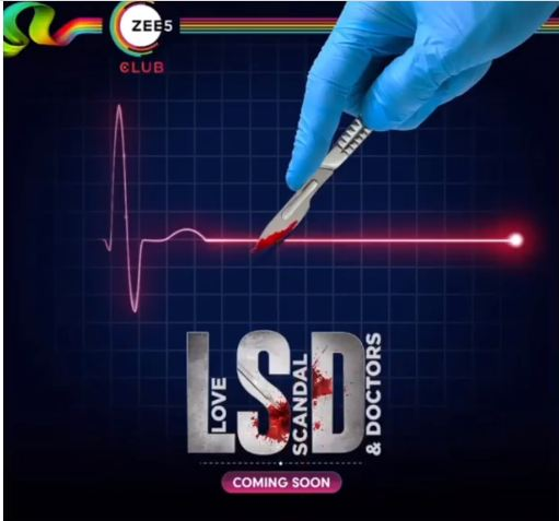 LSD- Love, Scandal and Doctors