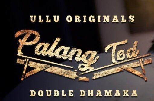 Palang Tod (Double Dhamaka)