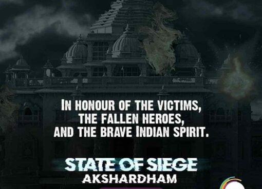 State of Siege Akshardham