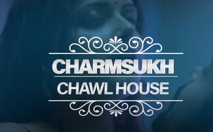 Charmsukh Chawl House